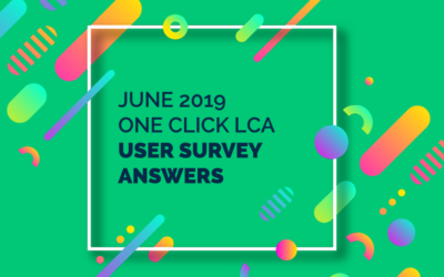 June 2019 One Click LCA User Survey answers