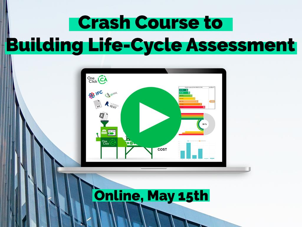 Crash Course to Building Life-Cycle Assessment