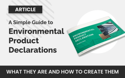 A simple guide to Environmental Product Declarations